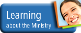 Learning about the Ministry